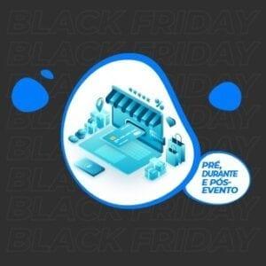 Preparação Black Friday: pré, durante e pós-evento!